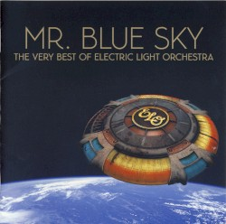 Mr. Blue Sky: The Very Best of Electric Light Orchestra