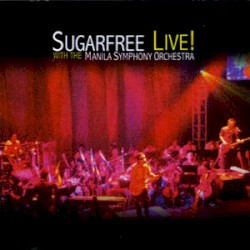 SUGARFREE Live! with the Manila Symphony Orchestra