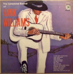 The Lonesome Sound of Hank Williams