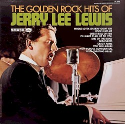 Golden Hits of Jerry Lee Lewis