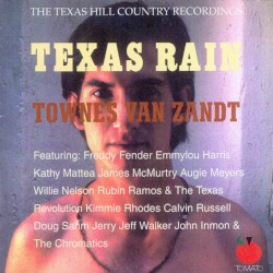 Texas Rain: The Texas Hill Country Recordings