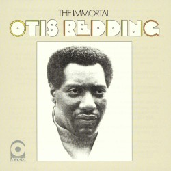 The Immortal Otis Redding