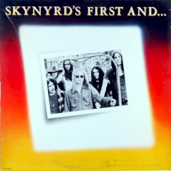 Skynyrd's First and… Last