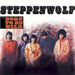 Steppenwolf Guitar Chords, Guitar Tabs and Lyrics album from
