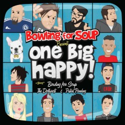 Bowling for Soup Presents: One Big Happy!