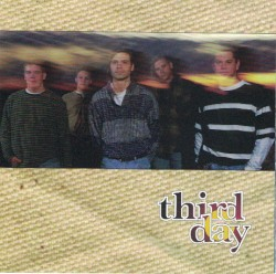 Third Day Guitar Chords, Guitar Tabs and Lyrics album from