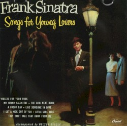 Songs for Young Lovers / Swing Easy!