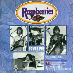 Power Pop, Volume One: Raspberries / Fresh Raspberries
