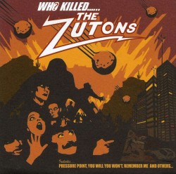 Who Killed…… The Zutons?