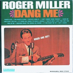 Dang Me (Roger and Out)