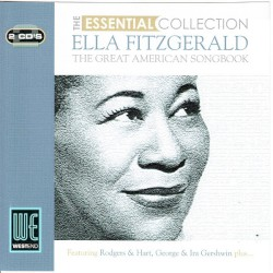 The Essential Collection: Ella Fitzgerald - The Great American Songbook
