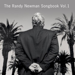The Randy Newman Songbook, Volume 1