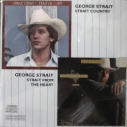 Strait Country / Strait From the Heart