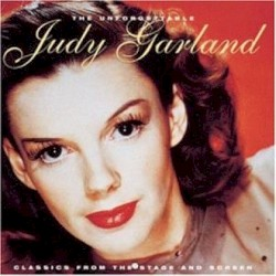 The Unforgettable Judy Garland