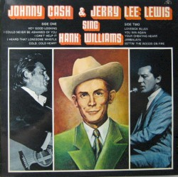 Johnny Cash & Jerry Lee Lewis Sing Hank Williams