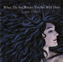 What the Sea Wants, the Sea Will Have