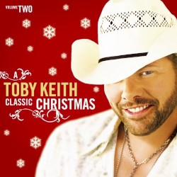 A Toby Keith Classic Christmas Volume Two