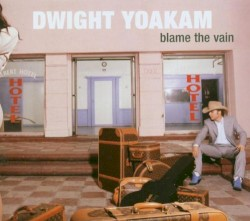 Dwight Yoakam Guitar Chords Guitar Tabs And Lyrics Album