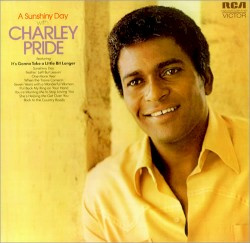 A Sunshine Day With Charley Pride