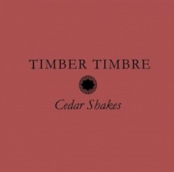 Timber Timbre Guitar Chords Guitar Tabs And Lyrics Album From Chordie